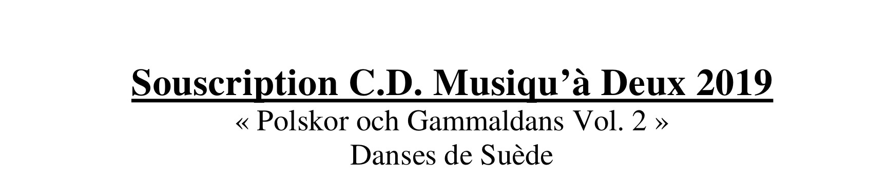 Souscription CD Suède Vol.2 2019 Musiqu'à Deux