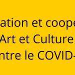 Coopération_Art_et_Culture_contre_le_COVID-19